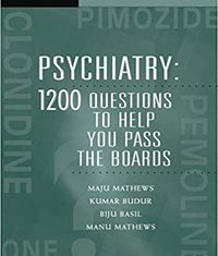 Psychiatry 1200 Questions to Help You Pass the Boards