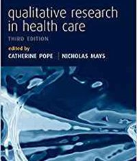 Qualitative Research in Health Care 3rd edition