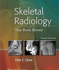 Skeletal Radiology: The Bare Bones
